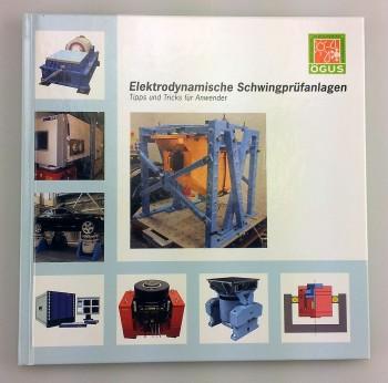 Elektrodynamische Schwingprüfungsanlagen (DE) - Hardcover Edition